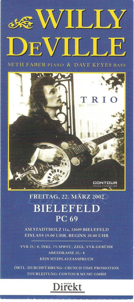Ticket: Willy DeVille Trio, Bielefeld 2002